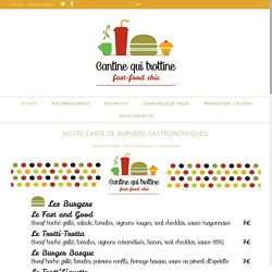 La carte du Food Truck de burger : Cantine Qui Trottine à St-EtienneCantineQuiTrottine : Food Truck de burger à St-Etienne