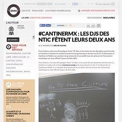 #CantineRMX : les djs des NTIC fêtent leurs deux ans