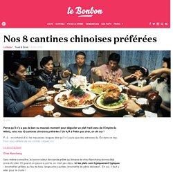 Nos 8 cantines chinoises préférées