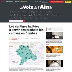 LA VOIX DE L AIN 30/10/20 Les cantines incitées à servir des produits bio cultivés en Dombes