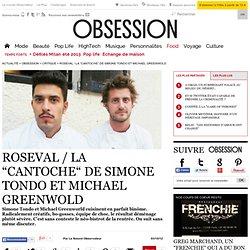 """Roseval / La """"Cantoche"""" de Simone Tondo et Michael Greenwold"""