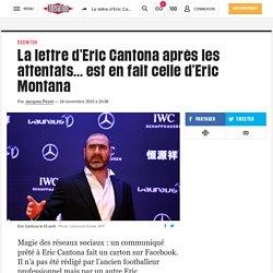 La lettre d'Eric Cantona après les attentats... est en fait celle d'Eric Montana