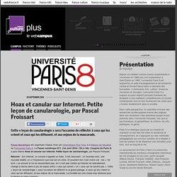 Hoax et canular sur Internet. Petite leçon de canularologie, par Pascal Froissart / PARIS 8