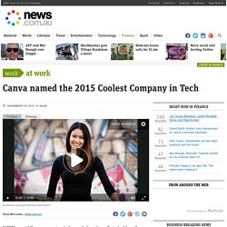 Canva named the 2015 Coolest Company in Tech