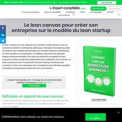 Le lean canvas pour créer son entreprise sur le modèle du lean startup