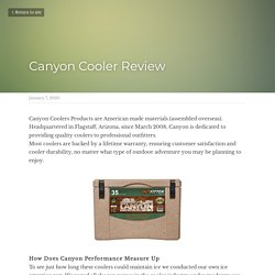 Canyon Cooler Review