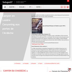 canyoning et canyon en Lozère : topo des canyons tapoul, gourdouse