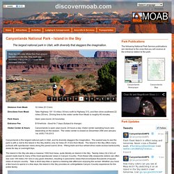 Canyonlands National Park - Plan your trip to Canyonlands National Park.