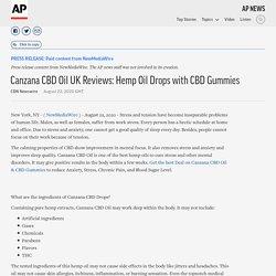 Canzana CBD Oil UK Reviews: Hemp Oil Drops with CBD Gummies
