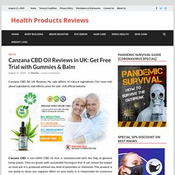 Canzana CBD Oil Reviews in UK: Get Free Trial with Gummies & Balm