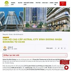 Căn hộ Cao cấp Astral City Bình Dương Chỉ 38 triệu/m2
