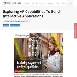 Exploring AR Capabilities To Build Interactive Applications