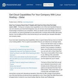 Get Cloud Capabilities For Your Company With Linux Hosting – Qatar