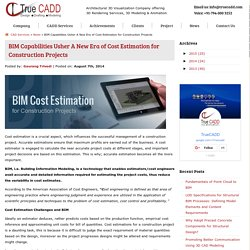BIM Capabilities Usher A New Era of Cost Estimation for Construction Projects