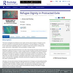 12.19 - Refugee Dignity in Protracted Exile: Rights, Capabilities and Legal Empowerment, 1st Edition