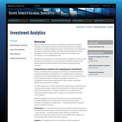State Street Global Services - Capabilities - Investment Analytics - Overview