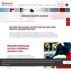 Secure Remote Access Capabilities & Solutions