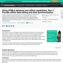 Using HTML5 database and offline capabilities, Part 1: Provide offline data editing and data synchronization