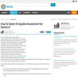 How To Select A Capable Accountant For Doctors?