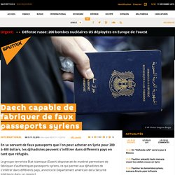 Daech capable de fabriquer de faux passeports syriens