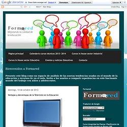 Formared: Capacitación y asesoría Educativa: Ventajas y desventajas de la Televisión en la Educación