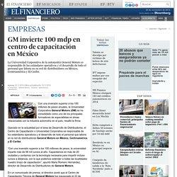 GM invierte 100 mdp en centro de capacitación en México
