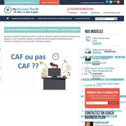 Capacité d'autofinancement (CAF) : Calcul et analyse