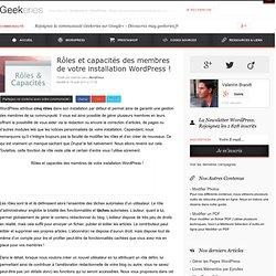 Rôles et capacités des membres de votre installation WordPress ! sur Geekeries.fr