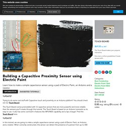 Building a Capacitive Proximity Sensor using Electric Paint - Bare ConductiveBare Conductive