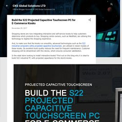 Build the S22 Projected Capacitive Touchscreen PC for E-Commerce Kiosks