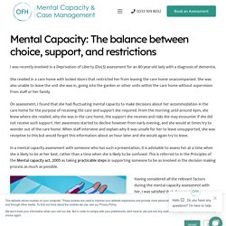 Mental Capacity: The balance between choice, support, and restrictions - OFH