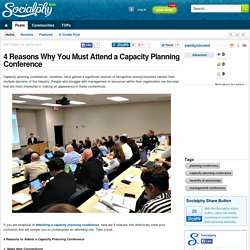 4 Reasons Why You Must Attend a Capacity Planning Conference
