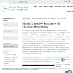 Mental Capacity: Dealing with Fluctuating Capacity - OFH