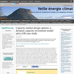 Capacity market design options: a dynamic capacity investment model and a GB case study