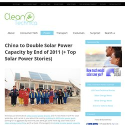 China to Double Solar Power Capacity by End of 2011 (+ Top Solar Power Stories)