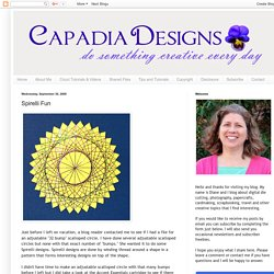 Capadia Designs: Spirelli Fun