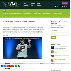 Educar con humor. Carles Capdevilla - Alaya Difundiendo Infancia