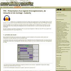 Présentation d'un logiciel d'enregistrement, de retouche et de montage: Audacity