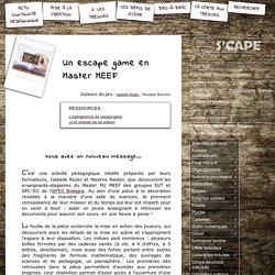 S'CAPE-Un escape game en Master MEEF