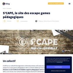 S'CAPE, le site des escape games pédagogiques
