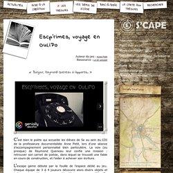 S'CAPE-Escp'rimes, voyage en OuLiPo