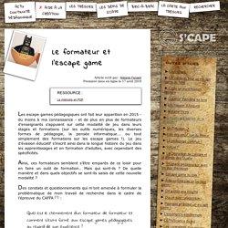 S'CAPE-Le formateur et l'escape game