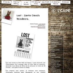 S'CAPE-Lost: Santa Claus's Reindeers