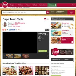 Cape Town Tarts Recipe by Siba Mtongana