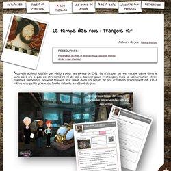 S'CAPE-Le temps des rois: François 1er