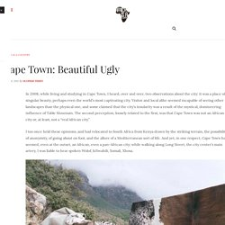 Cape Town: Beautiful Ugly