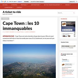 Cape Town : les 10 immanquables - A ticket to ride