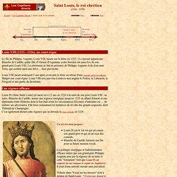 Capétiens 6 : Saint Louis, le roi chrétien