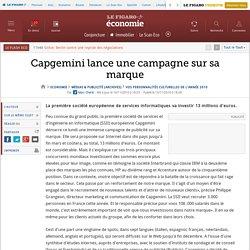 Capgemini lance une campagne sur sa marque