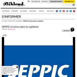 SEPPIC se lance dans le capillaire : Biblond, pour les coiffeurs !